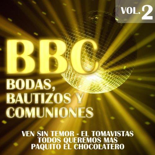 BBC (Bodas,Bautizos y Comuniones) Vol.2