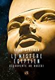 Le mystère égyptien - Découverte au Bucegi (OVNIS) - Format Kindle - 14,99 €