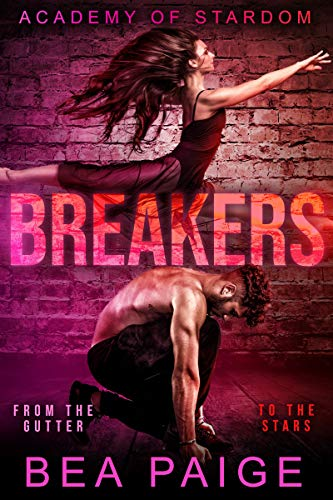 Breakers: A Reverse Harem, Enemies to Lovers Romance (Academy of Stardom Book 3)
