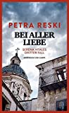 Image of Bei aller Liebe: Serena Vitales dritter Fall (Serena-Vitale-Krimis, Band 3)