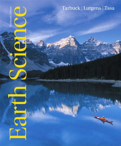 Compare Textbook Prices for Earth Science 13 Edition ISBN 9780321688507 by Tarbuck, Edward J.,Lutgens, Frederick K.,Tasa, Dennis G.