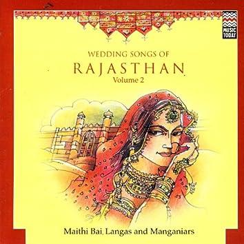 Wedding Songs Of Rajasthan Vol. 2