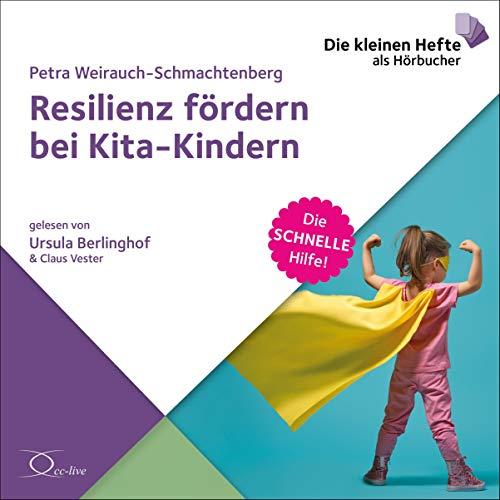 Resilienz fördern bei Kita-Kindern: Die schnelle Hilfe 23