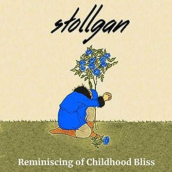 Reminiscing of Childhood Bliss