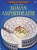 Make This Roman Amphitheatre (Usborne Cut Out Models)