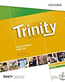Trinity graded examinations in spoken english B1. Student's book. Per la Scuola media. Con CD. Con espansione online