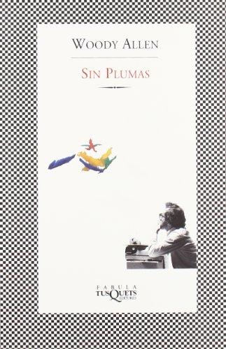 Sin plumas (Fabula (tusquets))