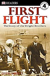 Image: First Flight: The Wright Brothers (DK Readers, Level 4) | Paperback: 48 pages | by Leslie Garrett (Author). Publisher: DK Children (July 21, 2003)
