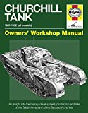 Churchill Tank 1941-1956 All Models, Owners Workshop Manual