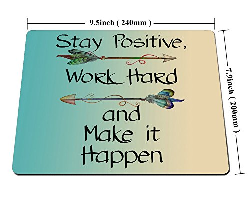 Smooffly Gaming Mouse Pad Custom,Stay Positive Work Hard and Make It Happen Motivational Sign Inspirational Quote Mouse Pad Motivational Quotes for Work Photo #6