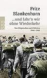 ...und fahr'n wir ohne Wiederkehr: Von Ostpreußen nach Sibirien 1944-1949: 23548...