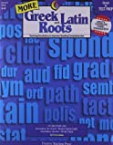 Creative Teaching More Greek and Latin Roots 4th Grade - 8th Grade (Teaching Vocabulary to Improve Reading Comprehension)