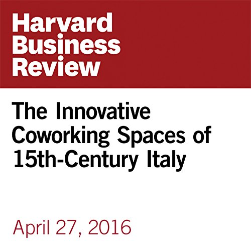 The Innovative Coworking Spaces of 15th-Century Italy copertina