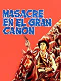 Masacre en el gran cañón