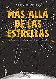 Más allá de las estrellas: ¿Estamos solos en el universo? (No ficción)