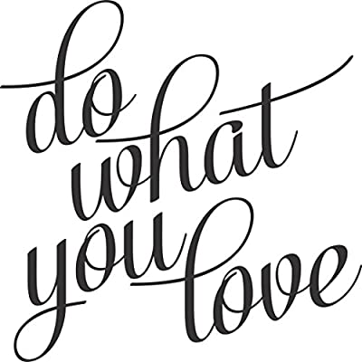 Do What You Love -Wall Vinyl Decal Sign