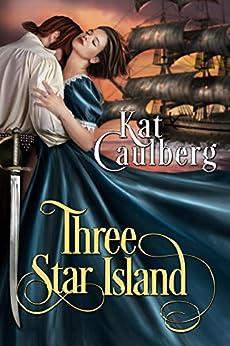 Three Star Island by [Kat Caulberg]