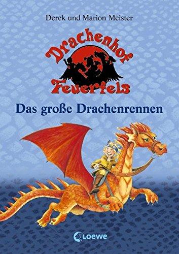 Drachenhof Feuerfels Band 1 - Das große Drachenrennen