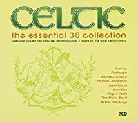 Celtic: Essential 30 Collection