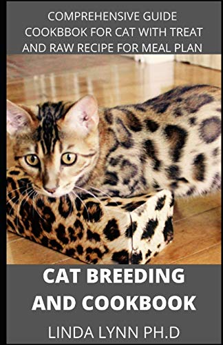 CAT BREEDING COOKBOOK: prefect guide for your cat breeding...