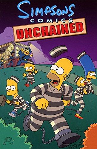 Simpsons Comics Unchained (Simpsons Comics Compilations)