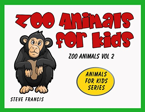 Zoo Animals for Kids: Zoo Animals Vol 2 (Animals for Kids Series) (English Edition)