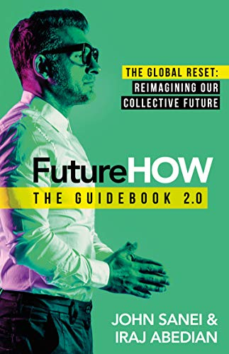 FutureHOW: The global reset: Reimagining our collective future (FutureBOOKs) (English Edition)