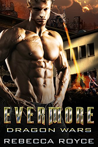 Evermore: A Paranormal Romance Novella Series (Dragon Wars Book 4) (English Edition)