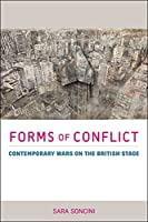 Forms of Conflict: Contemporary Wars on the British Stage (Exeter Performance Studies)