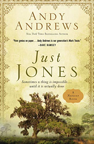 Just Jones: Sometimes a Thing Is Impossible . . . Until It Is Actually