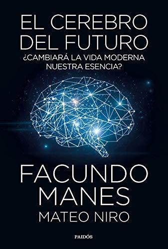 El cerebro del futuro: ¿Cambiará la vida moderna nuestra...