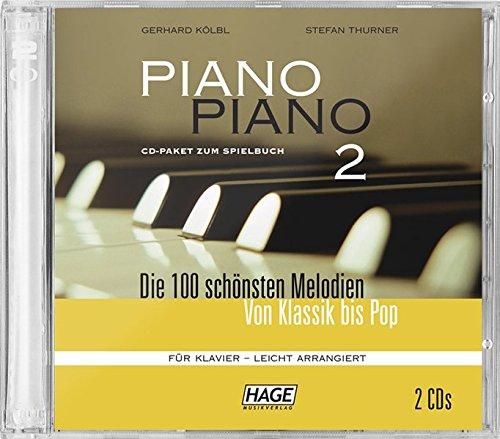 Piano Piano 2 - leicht arrangiert, CD-Paket mit 2 CDs: Die 100 schönsten Melodien von Klassik bis Pop: Empfehlenswert für alle, die das Piano Piano 2 ... und nachträglich die CDs erwerben möchten