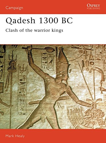 Qadesh 1300 BC: Clash of the warrior kings: Clash of the Warriors (Campaign, Band 22)