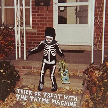 Trick or Treat with The Thyme Machine