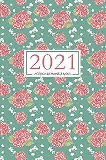 2021 agenda semainier : 140 PAGES | 1er janvier au 31 décembre 2021 | français | 2..