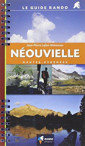 Néouvielle: Hautes-Pyrénées (Le guide rando)