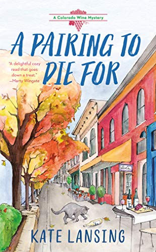 A Pairing to Die For (A Colorado Wine Mystery Book 2)