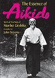 英文版 合気道神髄 - The Essence of Aikido: SpiritualTeachings of Morihei Ueshiba