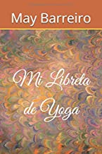 Mi Libreta de Yoga: Amazon.es: May Barreiro: Libros
