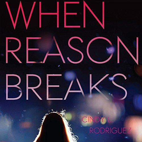 When Reason Breaks audiobook cover art