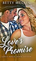 Love's Promise (Love's Magic Book 15)