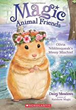 Olivia Nibblesqueak's Messy Mischief (Magic Animal Friends)