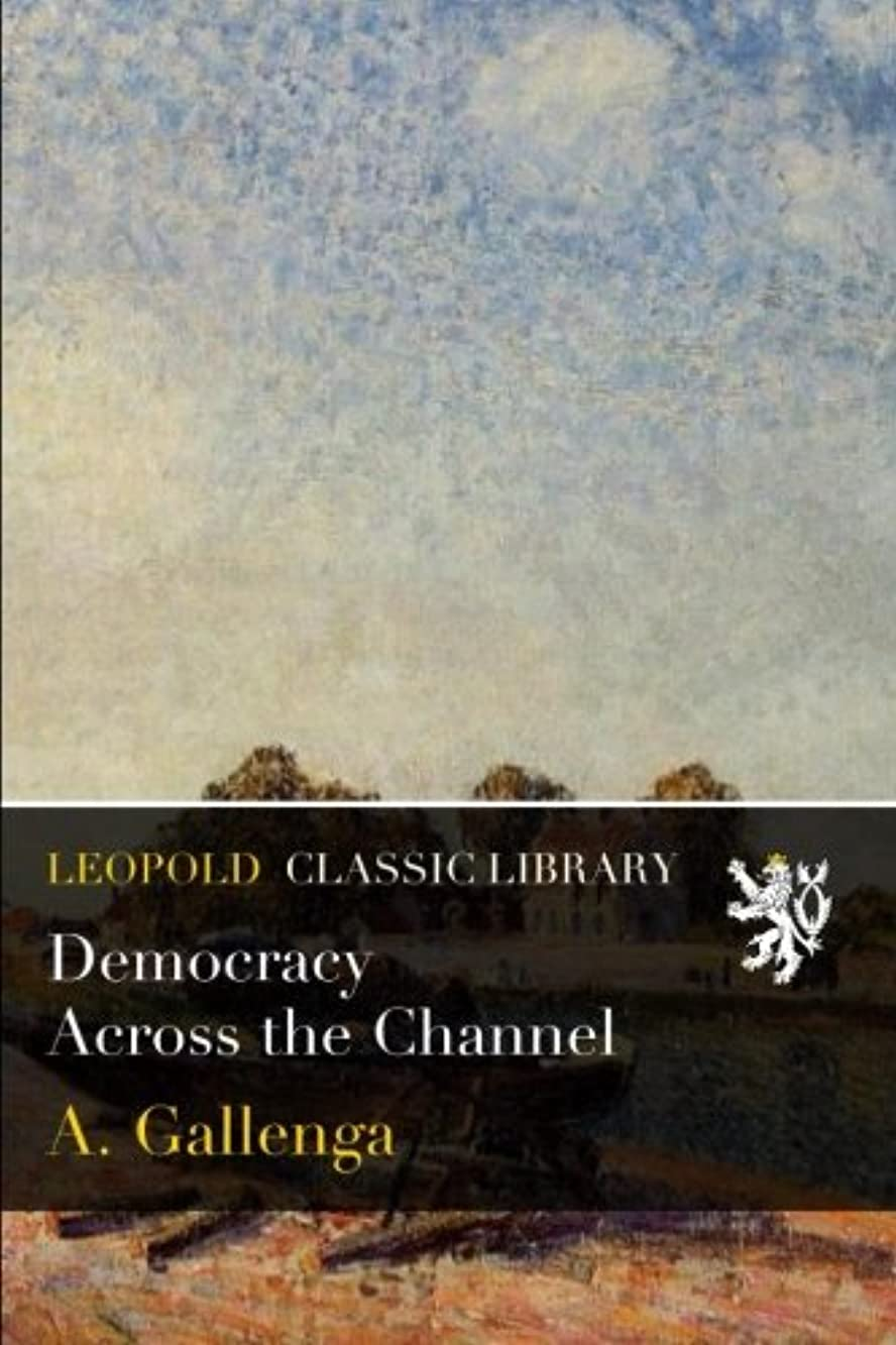 出撃者サージ約設定Democracy Across the Channel