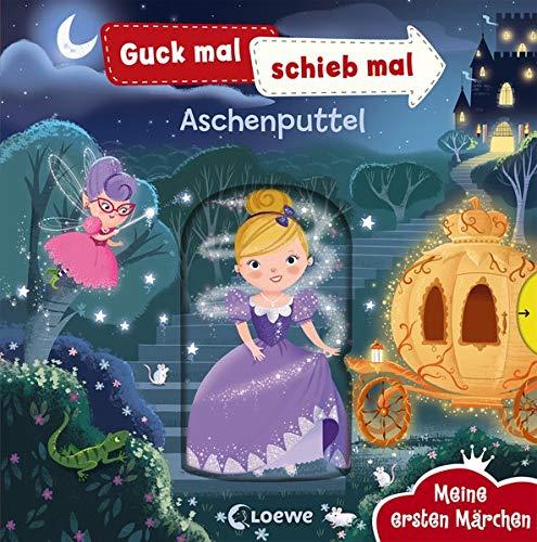 Guck mal, schieb mal! Meine ersten Märchen - Aschenputtel: Pappbilderbuch ab 2 Jahre