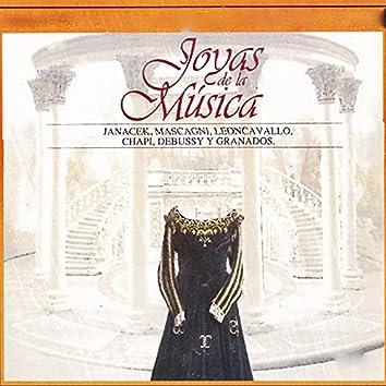 Joyas de la Música, Janacek, Mascagni, Leoncavallo, Chapi, Debussy y Granados