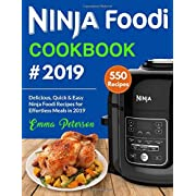 Ninja Foodi Cookbook #2019: 550 Delicious, Quick & Easy Ninja Foodi Recipes for Effortless Meals in 2019