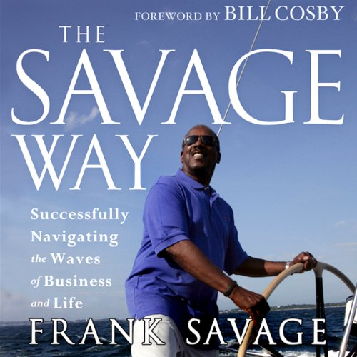 The Savage Way audiobook cover art