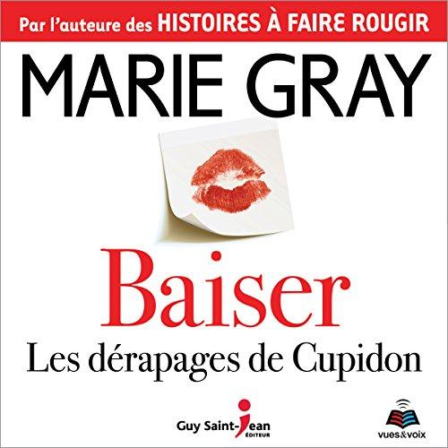 Page de couverture de Baiser: les dérapages de cupidon