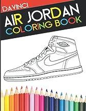 Air Jordan Coloring Book: Sneaker Adult Coloring Book (DaVinci Coloring Book Collection)