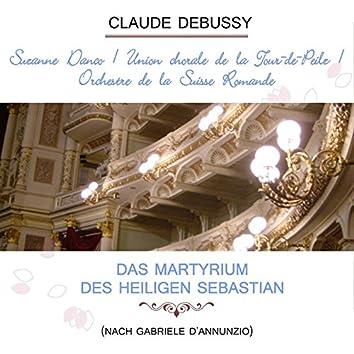 Suzanne Danco / Union Chorale De La Tour-De-Peilz / Orchestre De La Suisse Romande Play: Claude Debussy: Das Martyrium Des Heiligen Sebastian (Nach Gabriele D'annunzio) [Live]